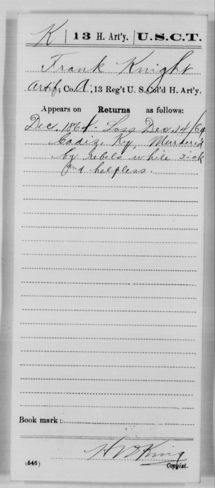 Knight, Frank - Age [Blank], Year: 1864 - 13th US Colored Heavy Artillery, Misc Cards - United States Colored Troops: Artillery Organizations