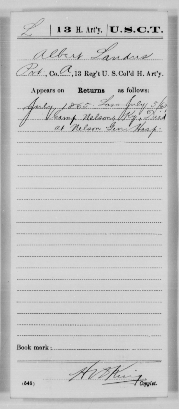 Landus, Albert - Age [Blank], Year: 1865 - 13th US Colored Heavy Artillery, Misc Cards - United States Colored Troops: Artillery Organizations
