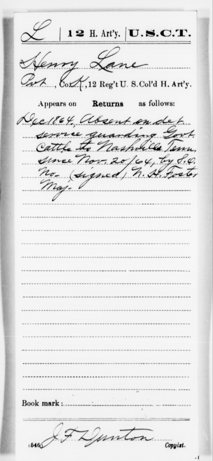 Lane, Henry - Age [Blank], Year: 1864 - 12th US Colored Heavy Artillery, Misc Cards, H-Y - United States Colored Troops: Artillery Organizations