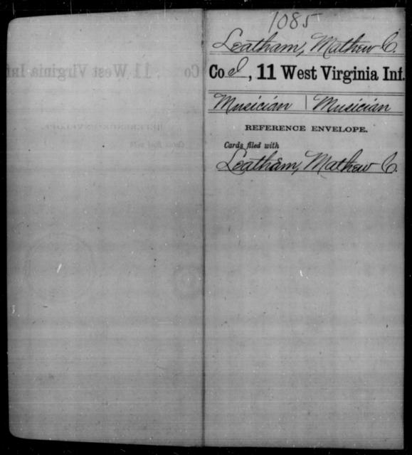 Leatham, Mathew C - Age [Blank], Year: [Blank] - Eleventh Infantry - West Virginia