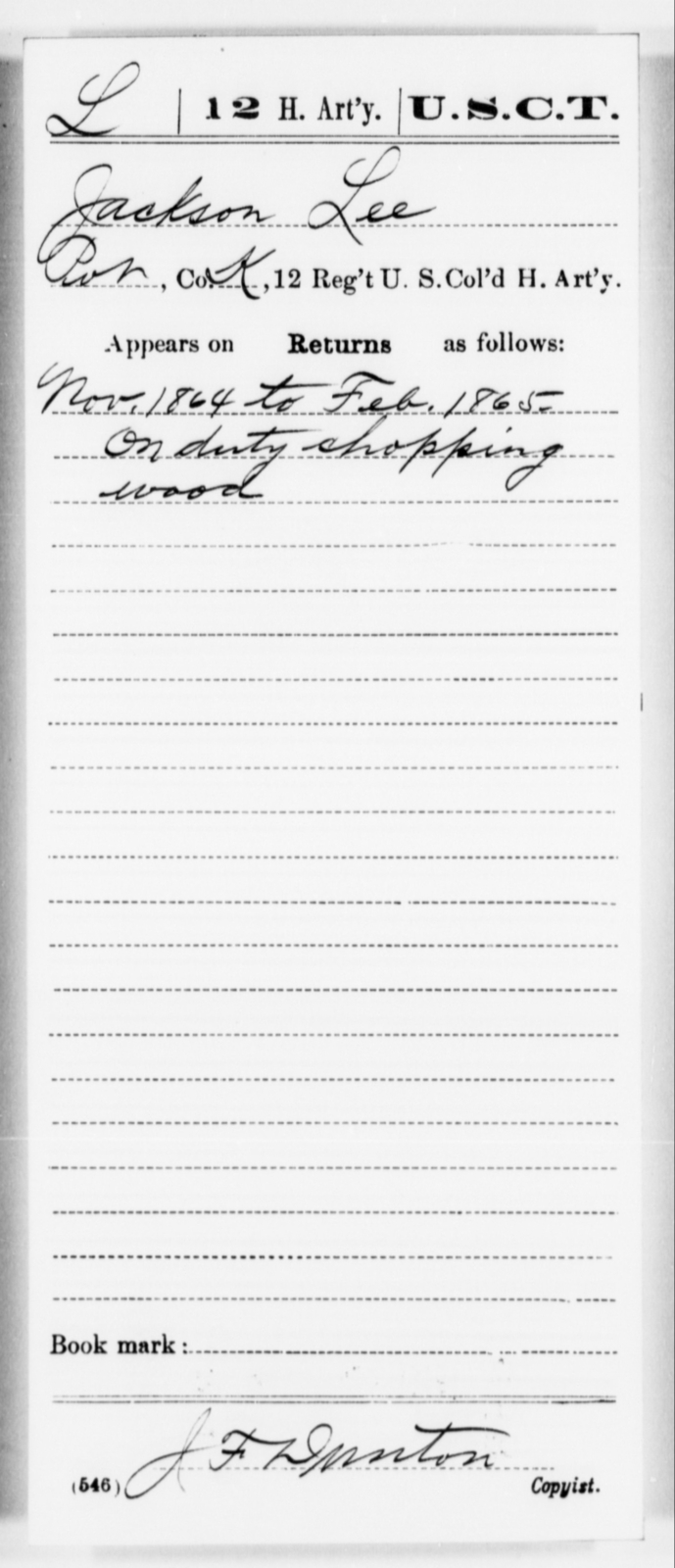 Lee, Jackson - Age [Blank], Year: 1864 - 12th US Colored Heavy Artillery, Misc Cards, H-Y - United States Colored Troops: Artillery Organizations