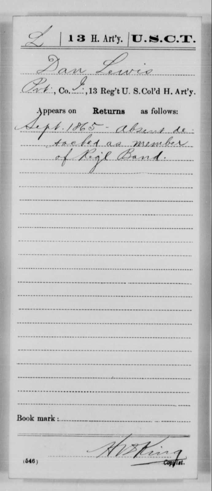 Lewis, Dan - Age [Blank], Year: 1865 - 13th US Colored Heavy Artillery, Misc Cards - United States Colored Troops: Artillery Organizations