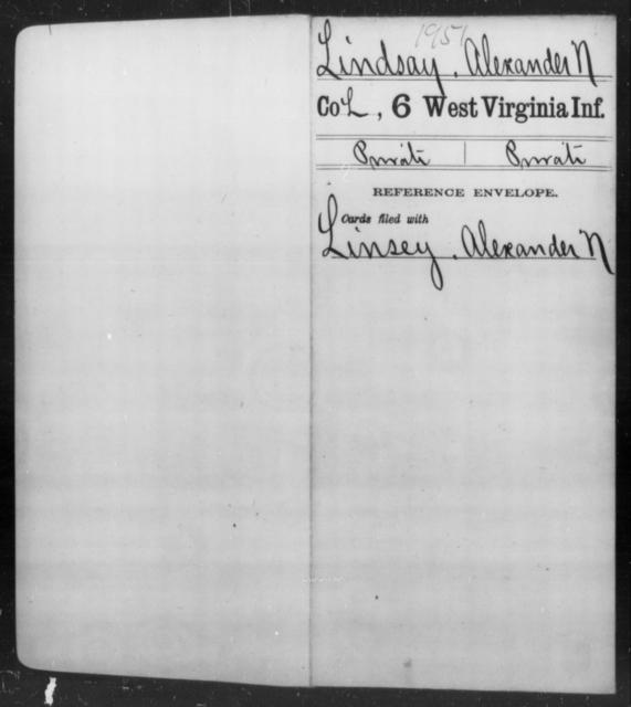 Lindsay, Alexander N - Age [Blank], Year: [Blank] - Sixth Infantry - West Virginia