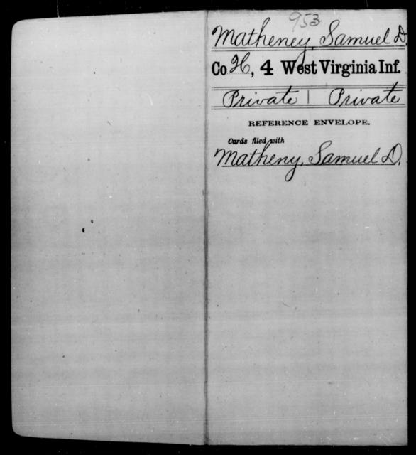 Matheney, Samuel D - Age [Blank], Year: [Blank] - Fourth Infantry, Bo-Z - West Virginia