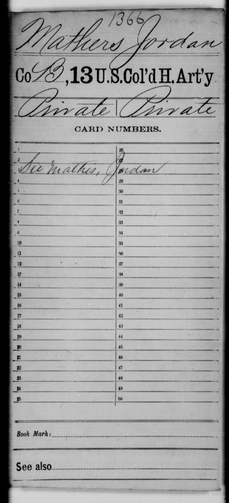 Mathers, Jordan - Age [Blank], Year: [Blank] - 13th US Colored Heavy Artillery - United States Colored Troops: Artillery Organizations