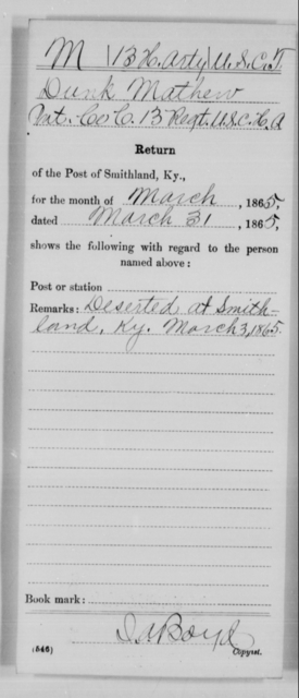 Mathew, Dunk - Age [Blank], Year: 1865 - 13th US Colored Heavy Artillery, Misc Cards - United States Colored Troops: Artillery Organizations