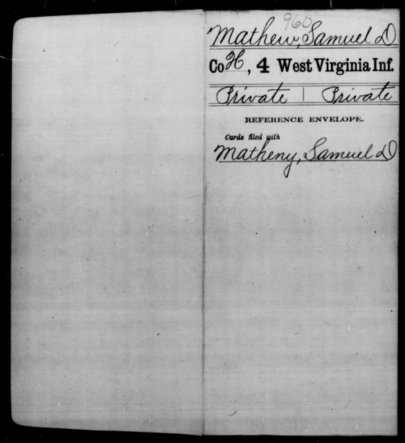 Mathew, Samuel D - Age [Blank], Year: [Blank] - Fourth Infantry, Bo-Z - West Virginia