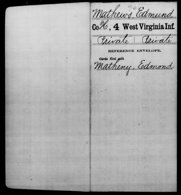 Mathews, Edmund - Age [Blank], Year: [Blank] - Fourth Infantry, Bo-Z - West Virginia