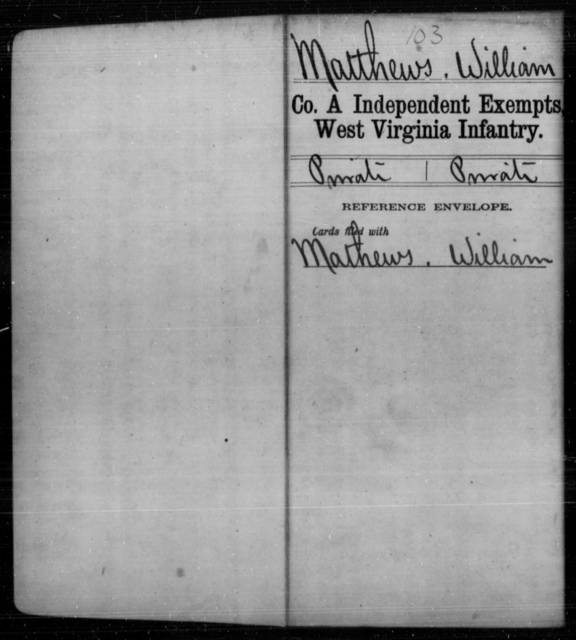 Matthews, William - Age [Blank], Year: [Blank] - Independent Company A, Infantry AND Independent Company B, Infantry AND Unassigned Men, M-S - West Virginia