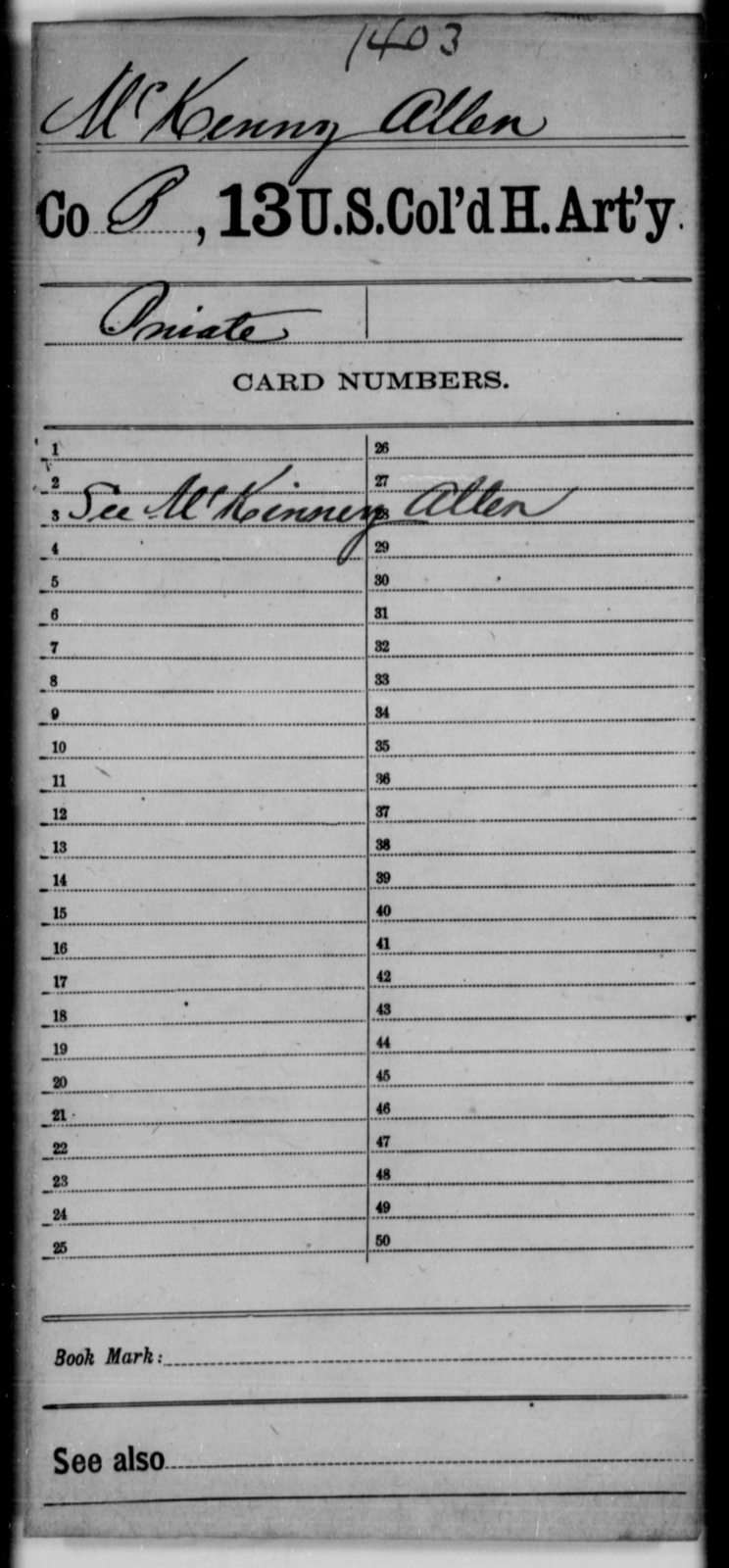 McKenny, Allen - Age [Blank], Year: [Blank] - 13th US Colored Heavy Artillery - United States Colored Troops: Artillery Organizations