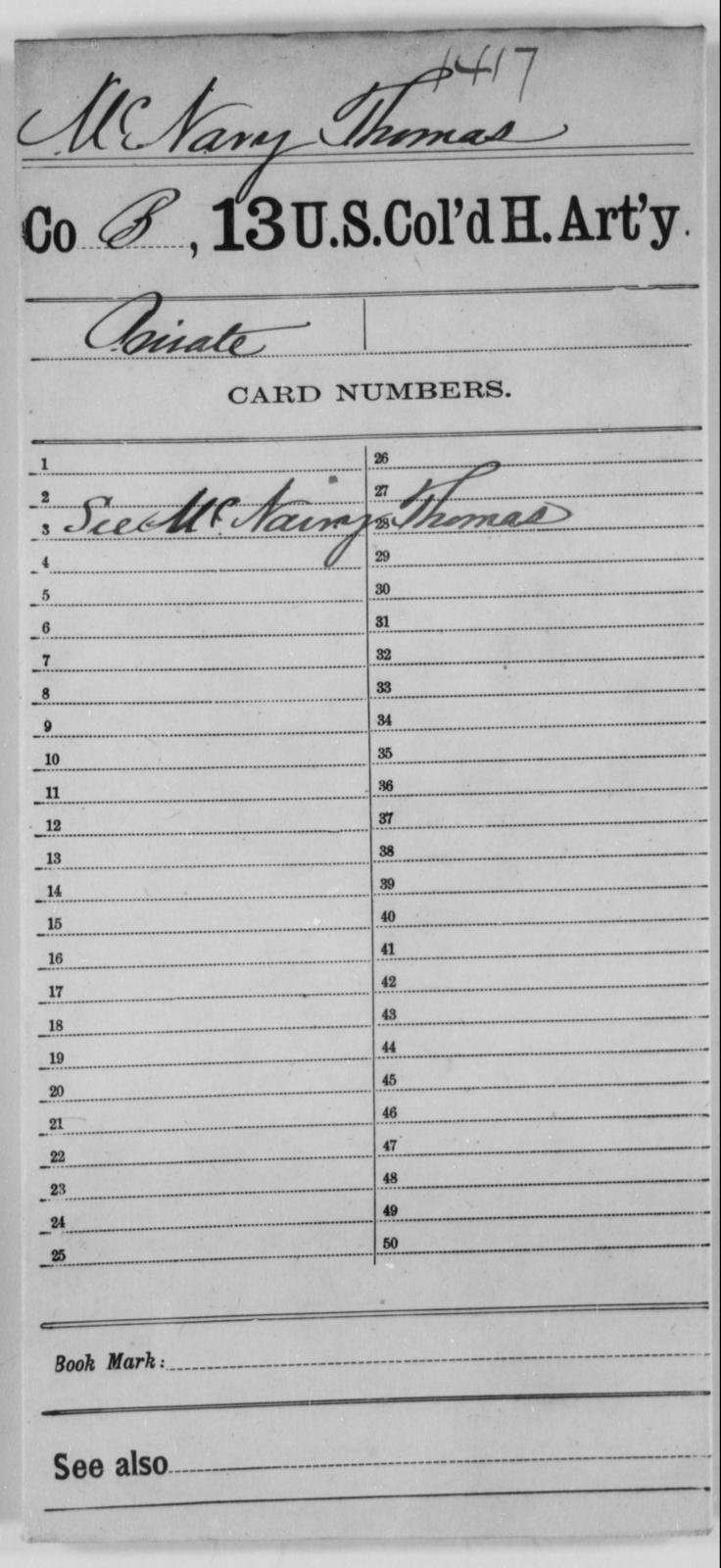 McNary, Thomas - Age [Blank], Year: [Blank] - 13th US Colored Heavy Artillery - United States Colored Troops: Artillery Organizations