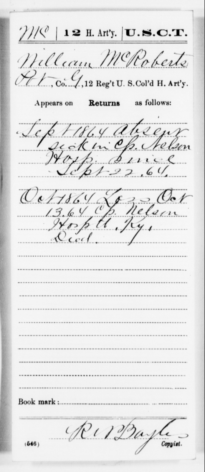 McRoberts, William - Age [Blank], Year: 1864 - 12th US Colored Heavy Artillery, Misc Cards, H-Y - United States Colored Troops: Artillery Organizations