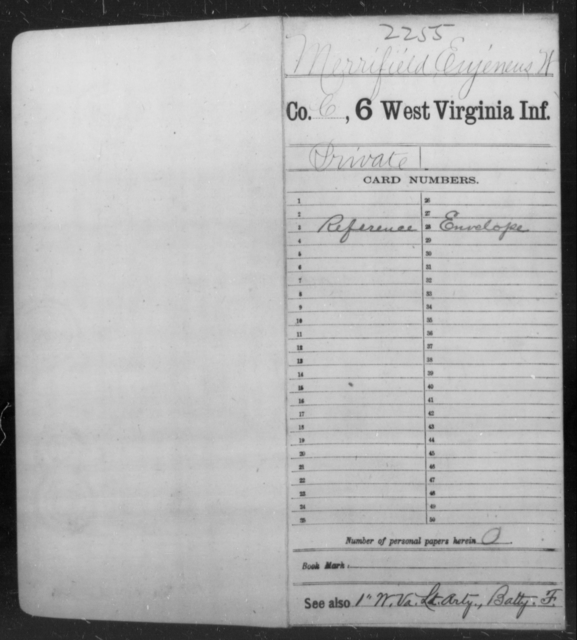Merrifield, Eujeneus W - Age [Blank], Year: [Blank] - Sixth Infantry - West Virginia