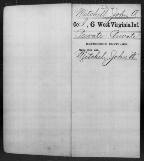 Mitchell, John A - Age [Blank], Year: [Blank] - Sixth Infantry - West Virginia