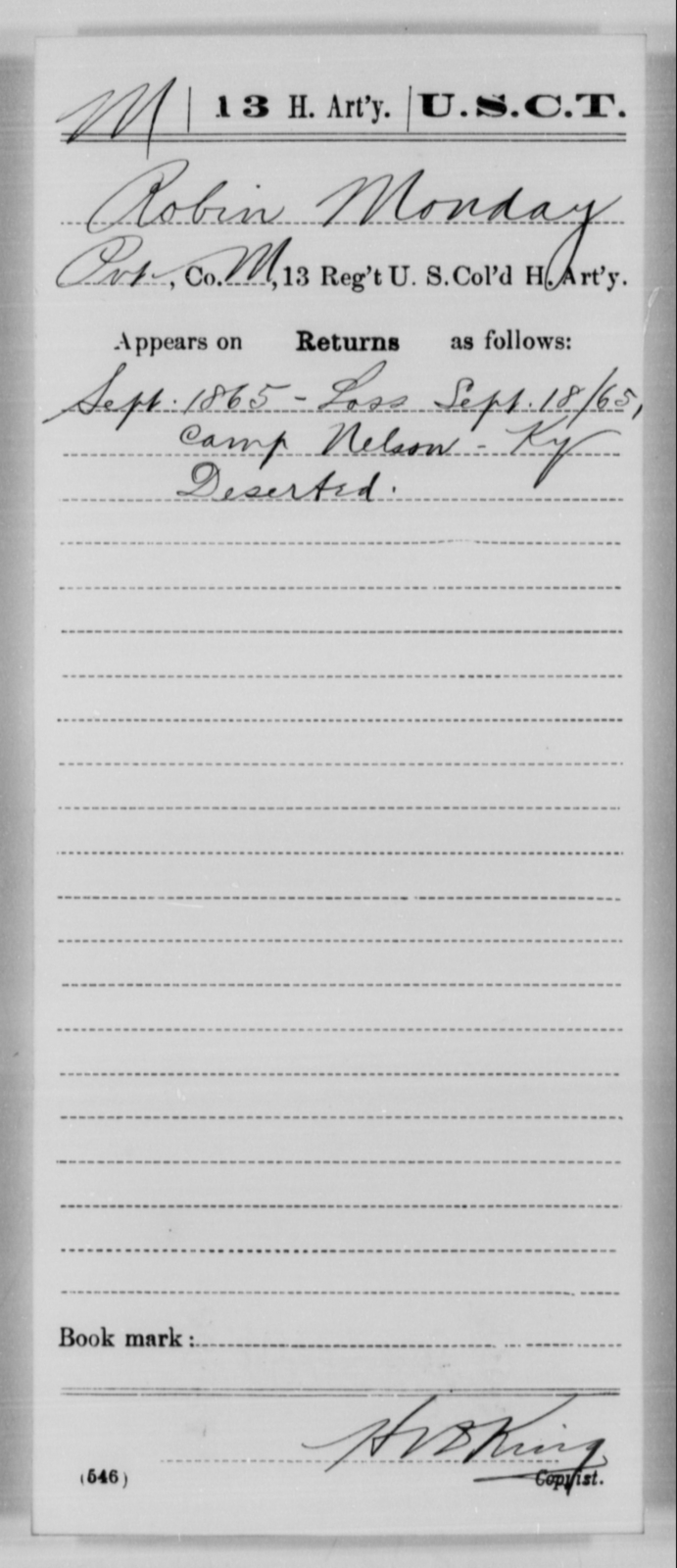 Monday, Robin - Age [Blank], Year: 1865 - 13th US Colored Heavy Artillery, Misc Cards - United States Colored Troops: Artillery Organizations