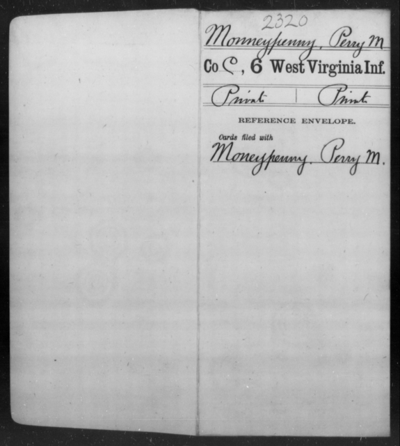 Monneypenny, Perry M - Age [Blank], Year: [Blank] - Sixth Infantry - West Virginia