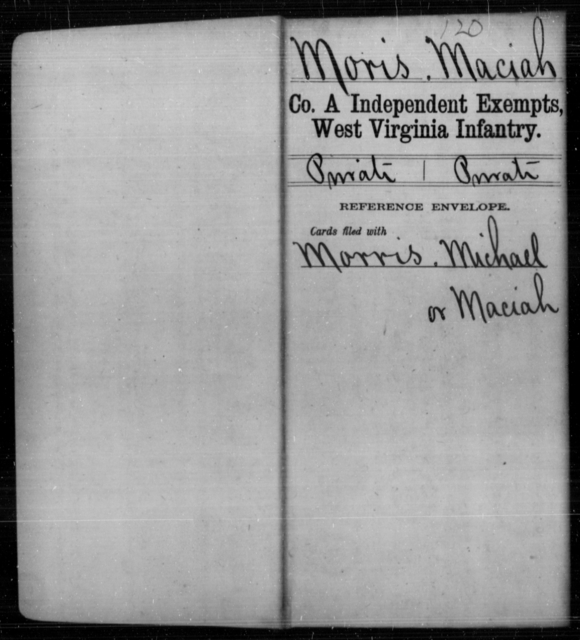 Moris, Maciah - Age [Blank], Year: [Blank] - Independent Company A, Infantry AND Independent Company B, Infantry AND Unassigned Men, M-S - West Virginia