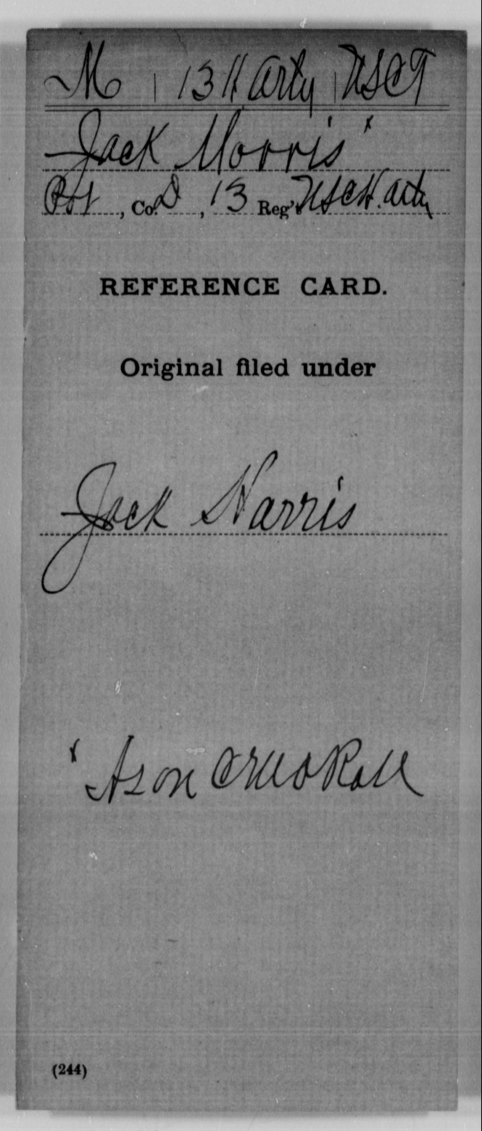 Morris, Jack - Age [Blank], Year: [Blank] - 13th US Colored Heavy Artillery, Misc Cards - United States Colored Troops: Artillery Organizations