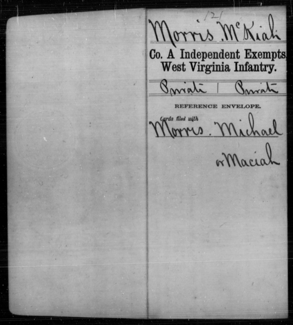 Morris, McKiah - Age [Blank], Year: [Blank] - Independent Company A, Infantry AND Independent Company B, Infantry AND Unassigned Men, M-S - West Virginia