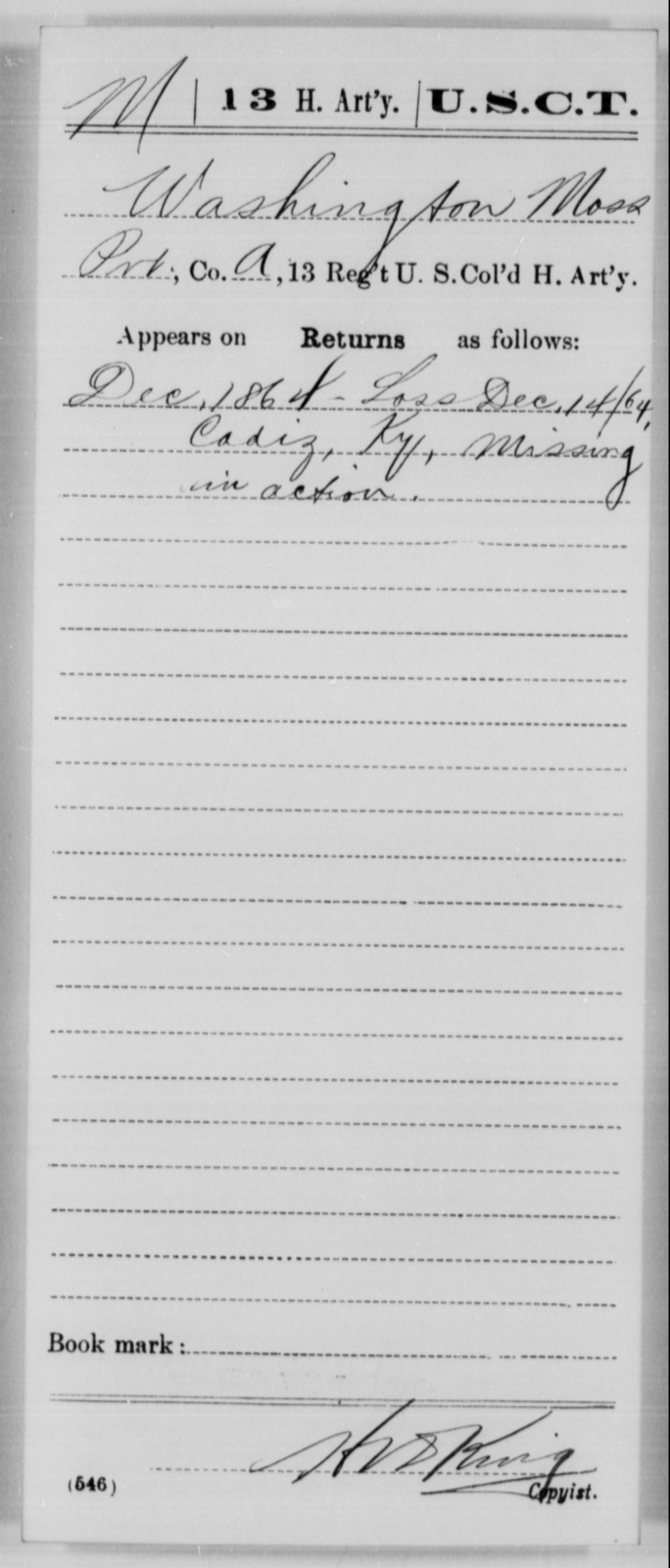 Moss, Washington - Age [Blank], Year: 1864 - 13th US Colored Heavy Artillery, Misc Cards - United States Colored Troops: Artillery Organizations