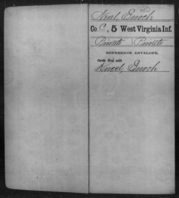 Neal, Enoch - Age [Blank], Year: [Blank] - Fifth Infantry - West Virginia