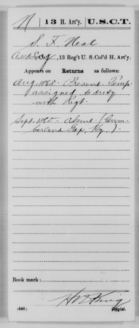Neal, S F - Age [Blank], Year: 1865 - 13th US Colored Heavy Artillery, Misc Cards - United States Colored Troops: Artillery Organizations