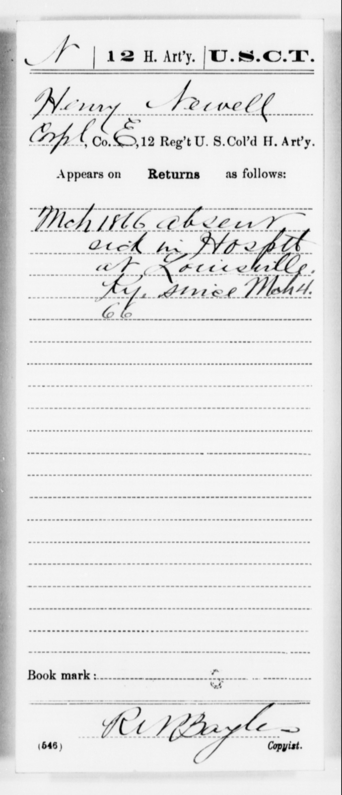 Newell, Henry - Age [Blank], Year: [Blank] - 12th US Colored Heavy Artillery, Misc Cards, H-Y - United States Colored Troops: Artillery Organizations