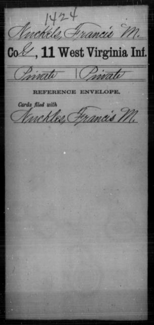 Nuckels, Francis M - Age [Blank], Year: [Blank] - Eleventh Infantry - West Virginia