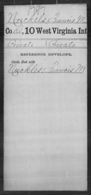Nuckels, Francis M - Age [Blank], Year: [Blank] - Tenth Infantry - West Virginia