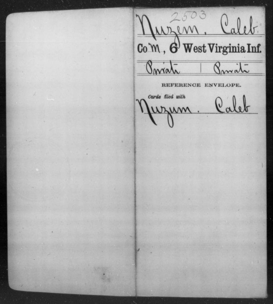 Nuzem, Caleb - Age [Blank], Year: [Blank] - Sixth Infantry - West Virginia