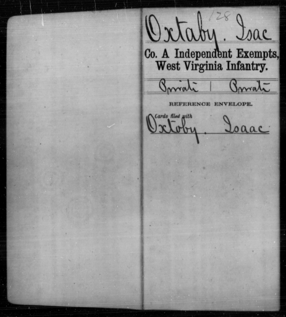 Oxtaby, Isac - Age [Blank], Year: [Blank] - Independent Company A, Infantry AND Independent Company B, Infantry AND Unassigned Men, M-S - West Virginia