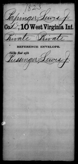 Papinger, Lewis J - Age [Blank], Year: [Blank] - Tenth Infantry - West Virginia