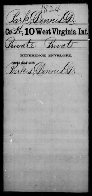 Park, Dennis D - Age [Blank], Year: [Blank] - Tenth Infantry - West Virginia