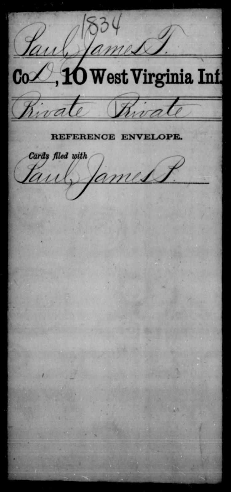 Paul, James T - Age [Blank], Year: [Blank] - Tenth Infantry - West Virginia