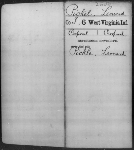 Pickel, Leonard - Age [Blank], Year: [Blank] - Sixth Infantry - West Virginia