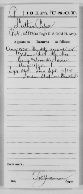 Piper, Luther - Age [Blank], Year: 1865 - 13th US Colored Heavy Artillery, Misc Cards - United States Colored Troops: Artillery Organizations