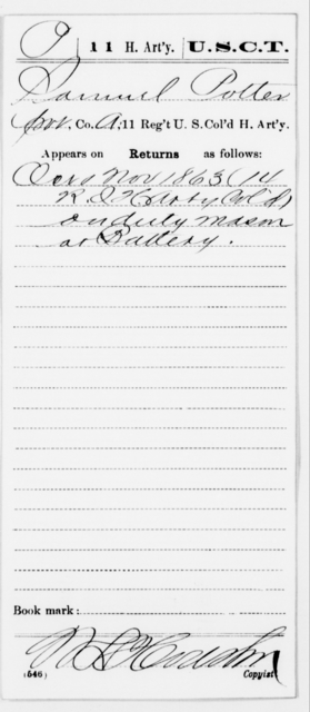 Potter, Samuel - Age [Blank], Year: 1863 - 11th US Colored Heavy Artillery, Misc Cards, E-Y - United States Colored Troops: Artillery Organizations