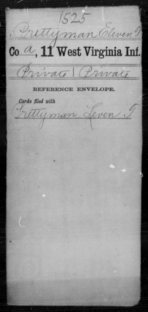 Prettyman, Eleven T - Age [Blank], Year: [Blank] - Eleventh Infantry - West Virginia