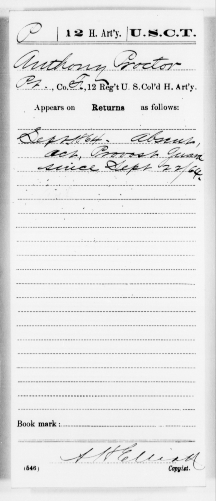 Proctor, Anthony - Age [Blank], Year: 1864 - 12th US Colored Heavy Artillery, Misc Cards, H-Y - United States Colored Troops: Artillery Organizations