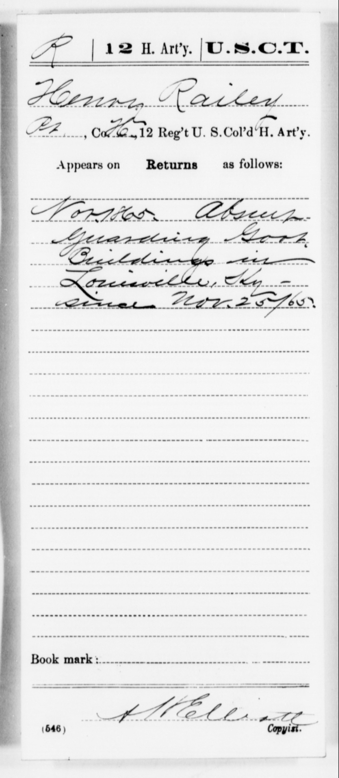 Railey, Henry - Age [Blank], Year: 1865 - 12th US Colored Heavy Artillery, Misc Cards, H-Y - United States Colored Troops: Artillery Organizations