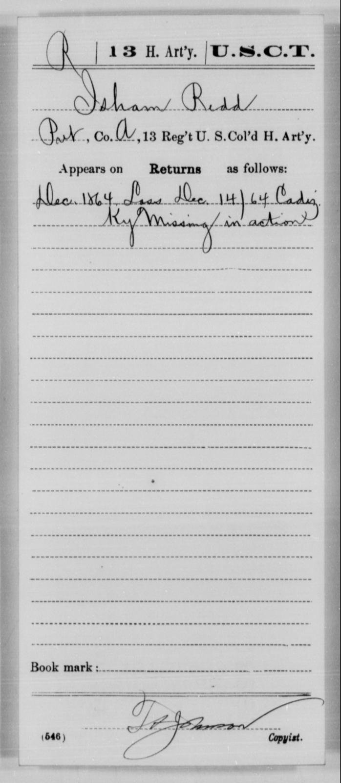 Redd, Isham - Age [Blank], Year: 1864 - 13th US Colored Heavy Artillery, Misc Cards - United States Colored Troops: Artillery Organizations