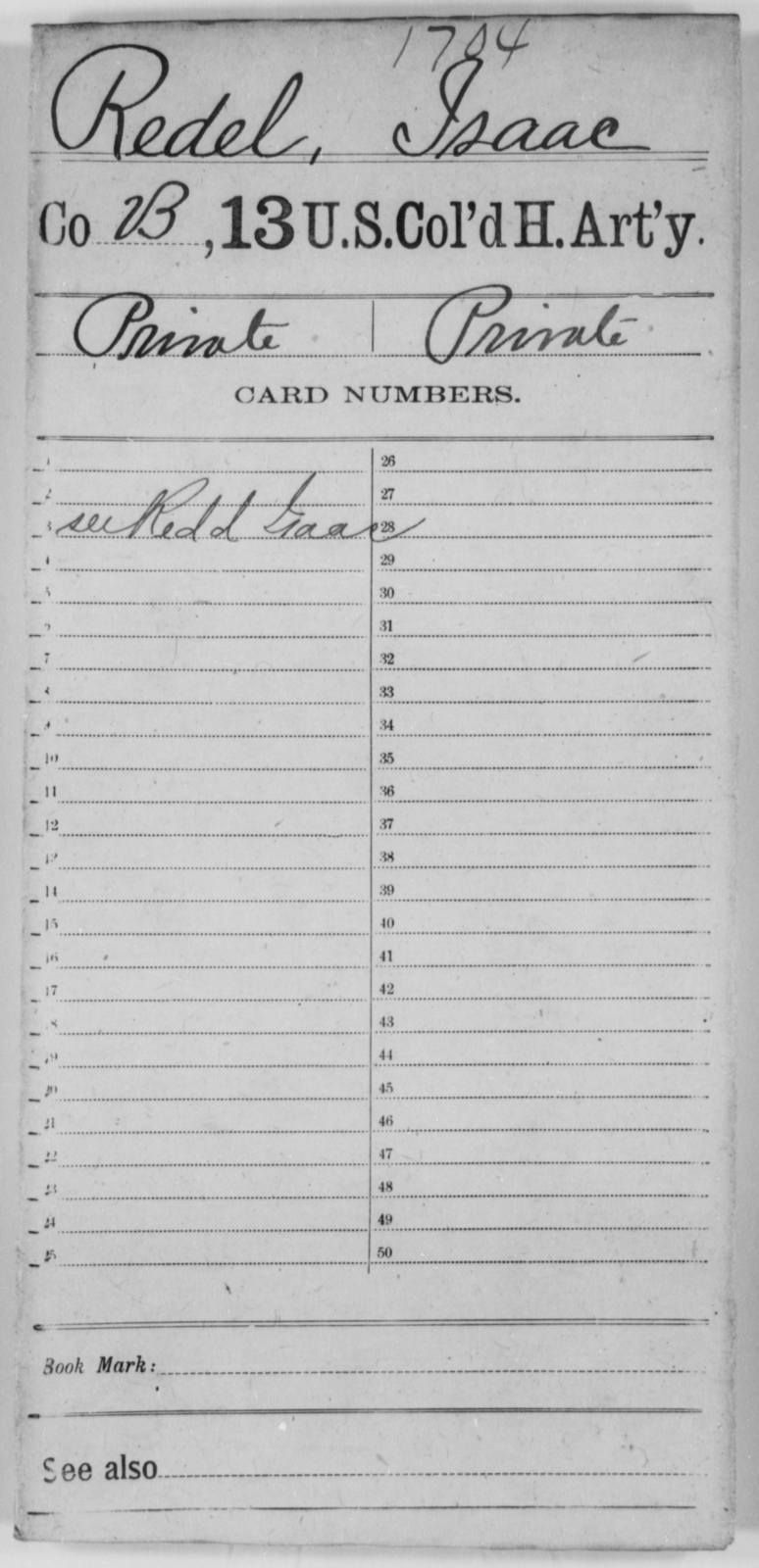 Redel, Isaac - Age [Blank], Year: [Blank] - 13th US Colored Heavy Artillery - United States Colored Troops: Artillery Organizations