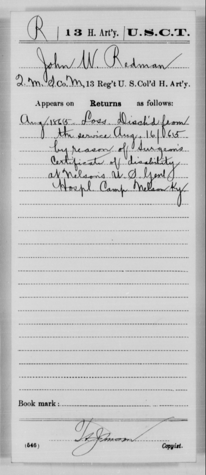 Redman, John W - Age [Blank], Year: 1865 - 13th US Colored Heavy Artillery, Misc Cards - United States Colored Troops: Artillery Organizations