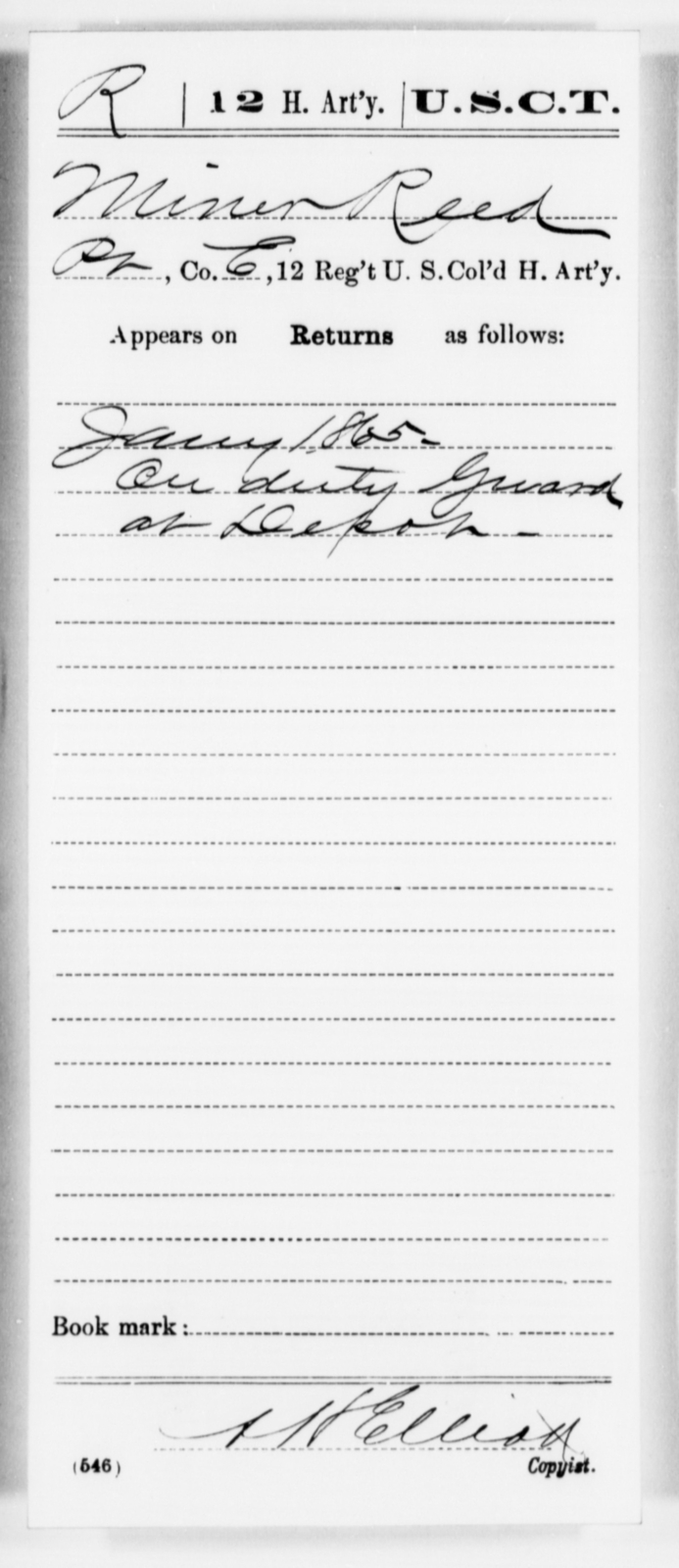 Reed, Miner - Age [Blank], Year: 1865 - 12th US Colored Heavy Artillery, Misc Cards, H-Y - United States Colored Troops: Artillery Organizations