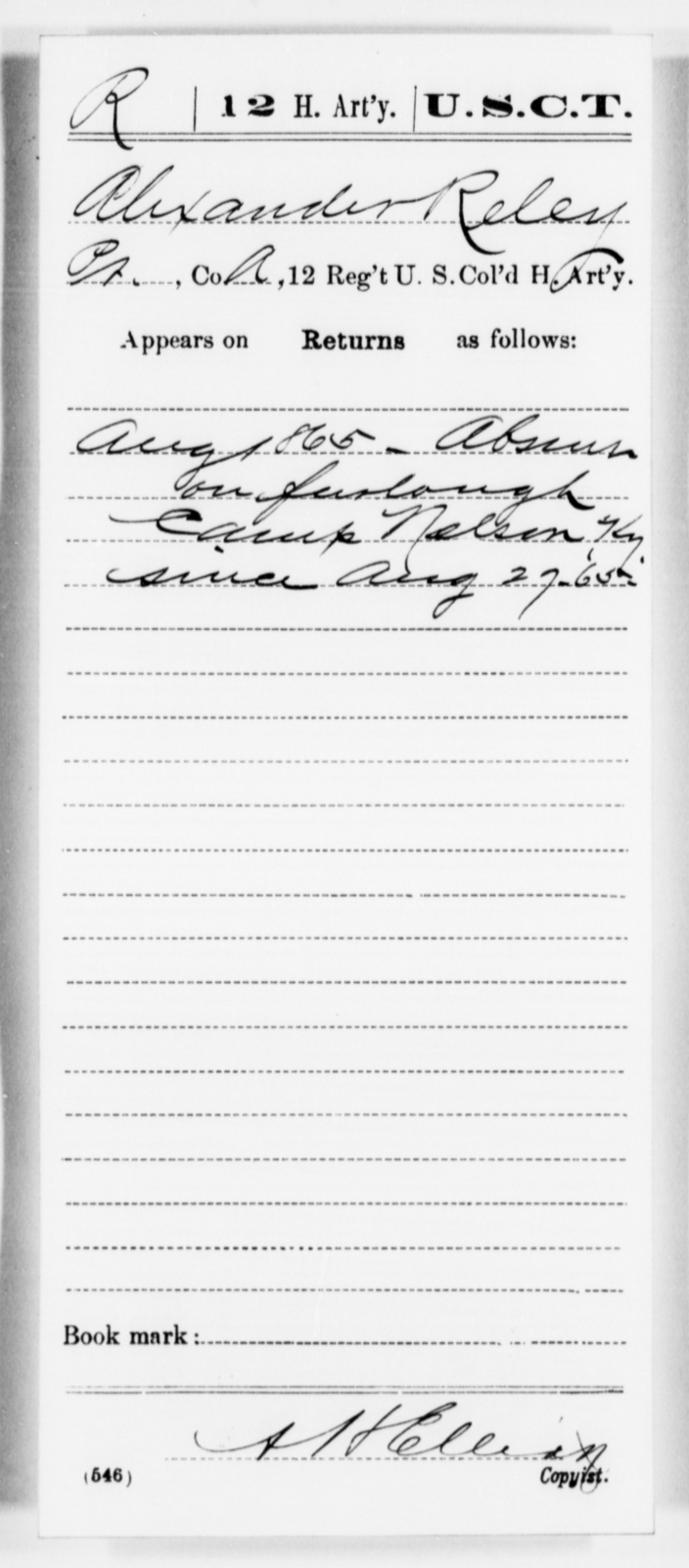 Reley, Alexander - Age [Blank], Year: 1865 - 12th US Colored Heavy Artillery, Misc Cards, H-Y - United States Colored Troops: Artillery Organizations