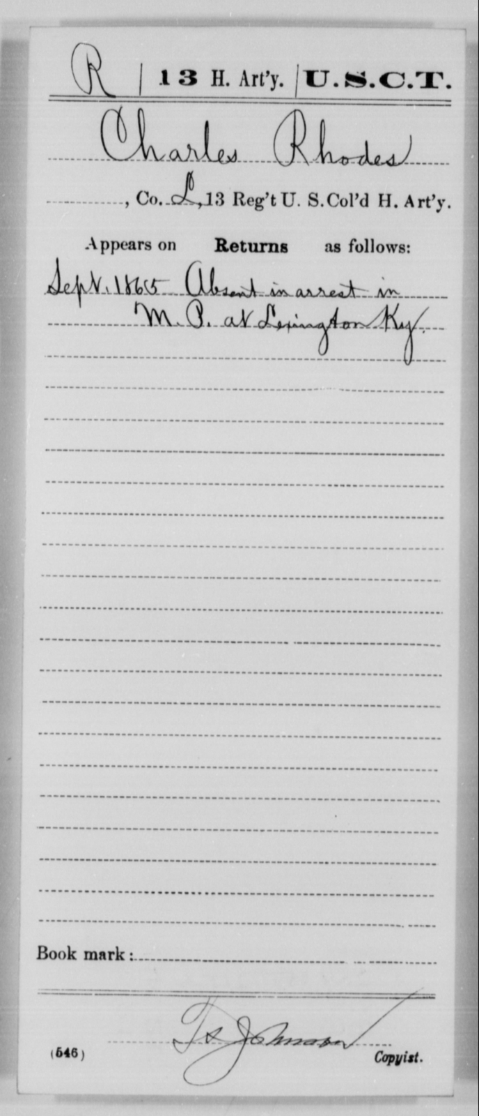 Rhodes, Charles - Age [Blank], Year: 1865 - 13th US Colored Heavy Artillery, Misc Cards - United States Colored Troops: Artillery Organizations