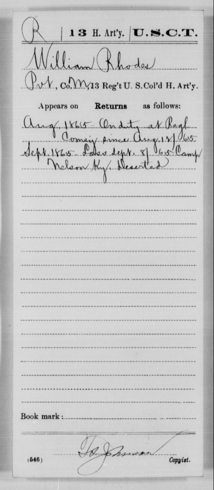 Rhodes, William - Age [Blank], Year: 1865 - 13th US Colored Heavy Artillery, Misc Cards - United States Colored Troops: Artillery Organizations