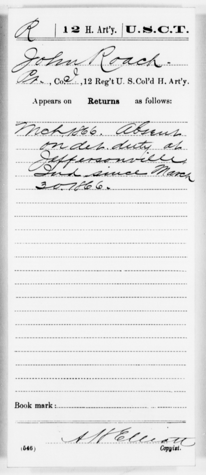 Roach, John - Age [Blank], Year: [Blank] - 12th US Colored Heavy Artillery, Misc Cards, H-Y - United States Colored Troops: Artillery Organizations