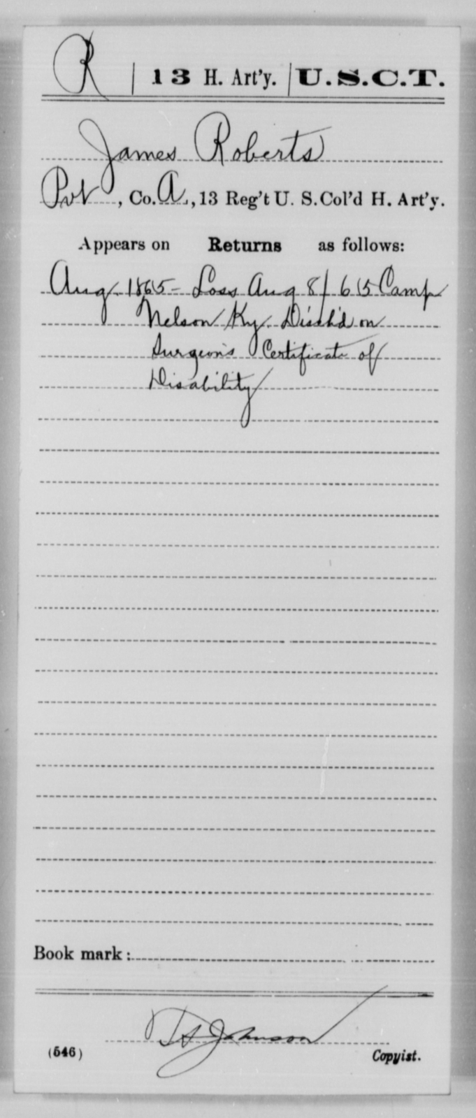 Roberts, James - Age [Blank], Year: 1865 - 13th US Colored Heavy Artillery, Misc Cards - United States Colored Troops: Artillery Organizations