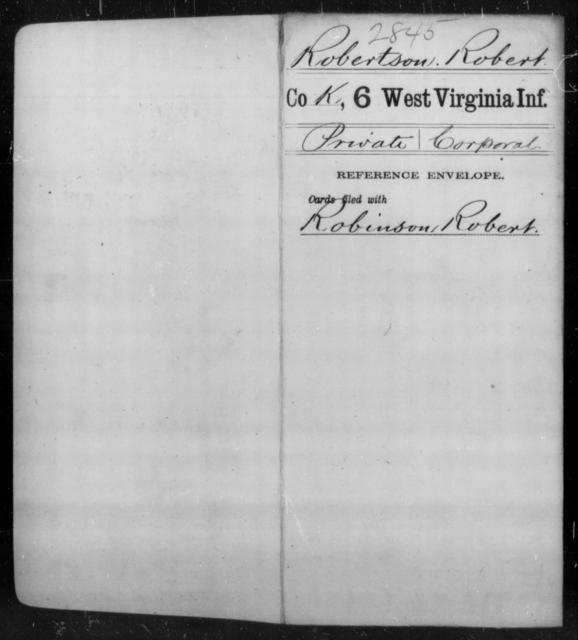 Robertson, Robert - Age [Blank], Year: [Blank] - Sixth Infantry - West Virginia